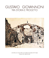 Gustavo Giovannoni tra storia e progetto