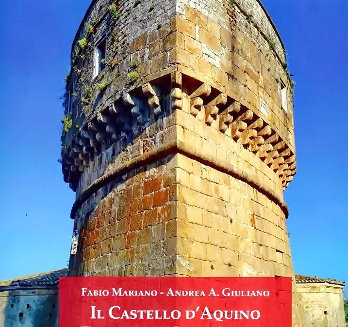 Il Castello d'Aquino a Rocchetta Sant'Antonio. Tra storia e restauro
