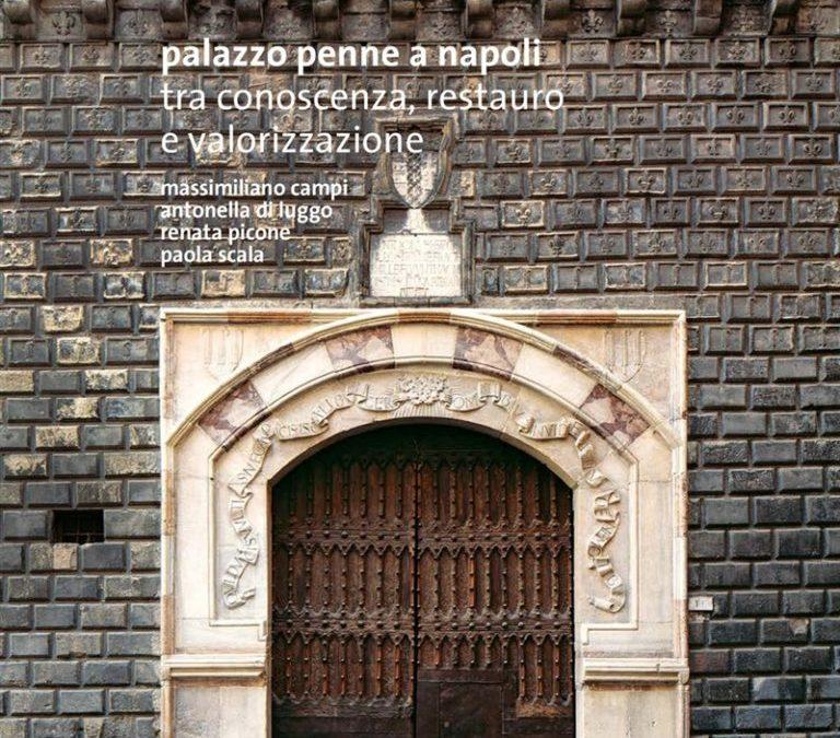 Pallazzo Penne a Napoli. Tra conoscenza, restauro e valorizzazione
