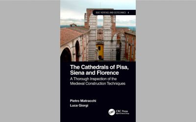 The Cathedrals of Pisa, Siena and Florence. A Thorough Inspection of the Medieval Construction Techniques