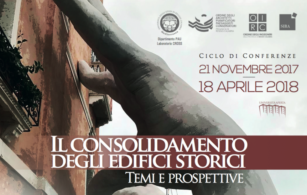 """""""Il consolidamento degli edifici storici: Temi e prospettive"""" dal 21 Novembre al 18 Aprile ciclo di conferenze a Reggio Calabria"""