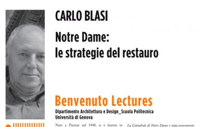 Carlo Blasi – Notre Dame e le strategie del restauro – video della Benvenuto Lecture dello scorso 21 maggio 2020