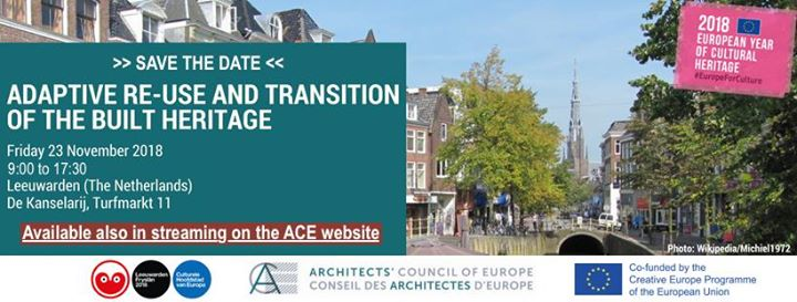 """Leeuwarden Declaration sul tema """"Adaptive Re-Use and Transition of the Built Heritage"""""""