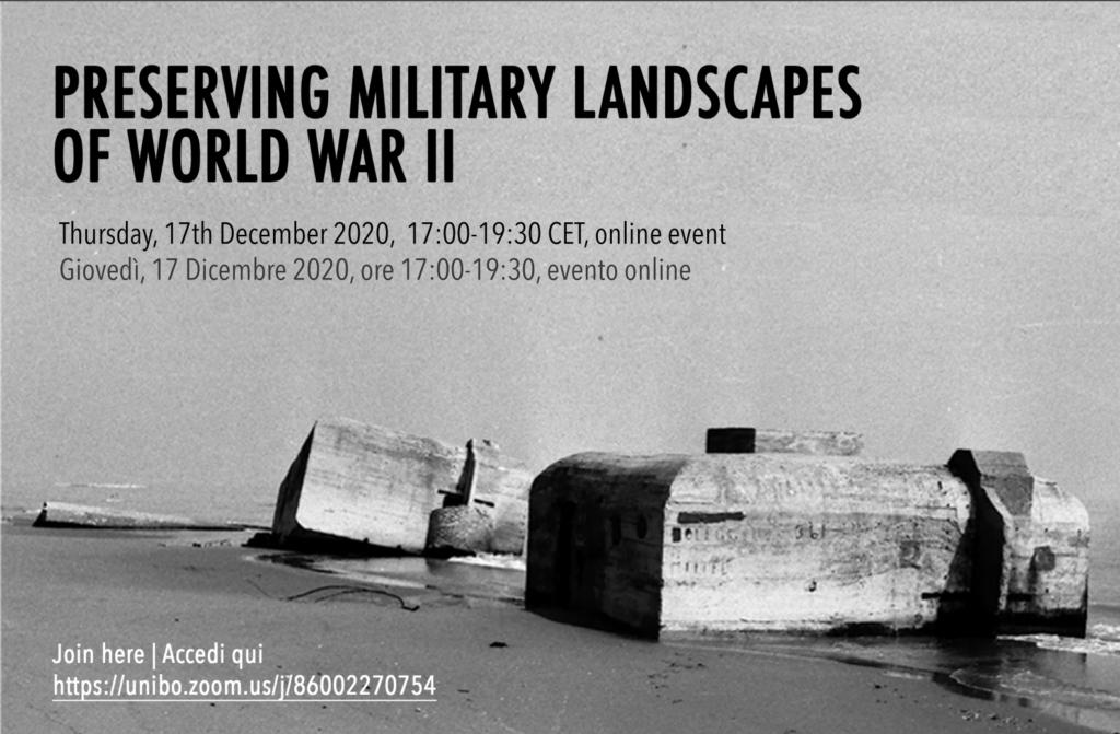 Preserving military landscapes of World War II – Giornata di studio Giovedì 17 Dicembre7