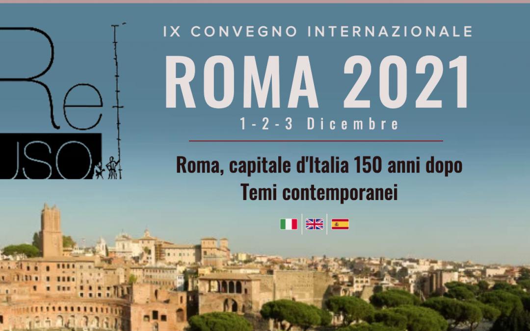 IX Congresso Internazionale ReUSO – Roma 1-3 Dicembre 2021 – call for papers PROROGATA al 30 Aprile 2021