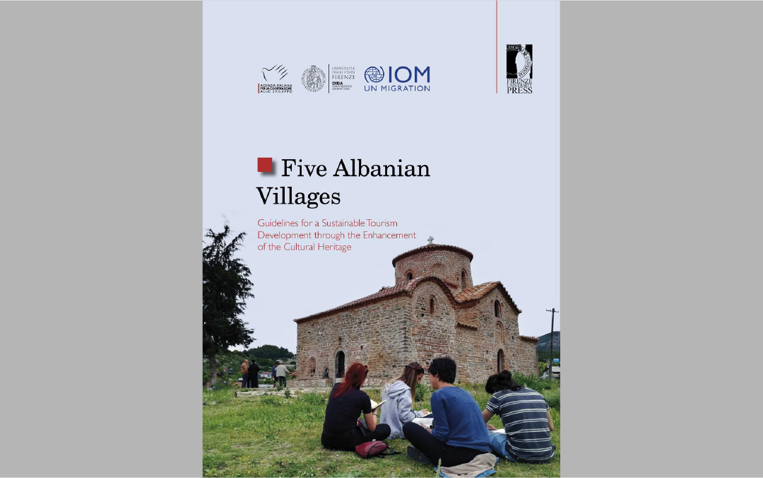 Five Albanian Villages. Guidelines for a Sustainable Tourism Development through the Enhancement of the Cultural Heritage