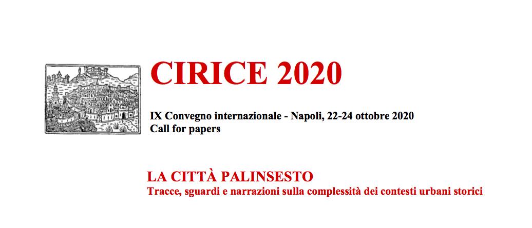 IX Convegno CIRICE 2020 – Napoli 22-24 Ottobre 2020 – Call for papers entro il 15 febbraio