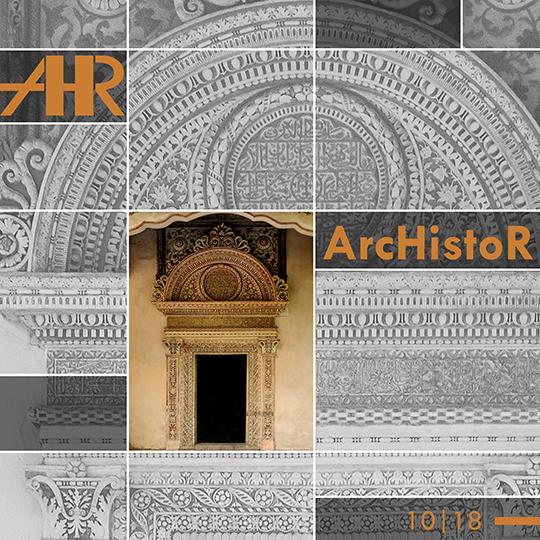 On line il nuovo numero della rivista ArcHistoR – ora inclusa in SCOPUS
