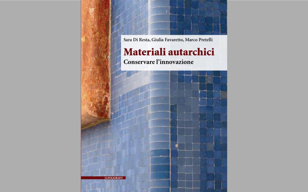 Materiali autarchici. Conservare l'innovazione
