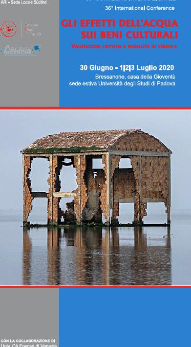"""36° CONVEGNO SCIENZA e BENI CULTURALI – BRESSANONE – """"Gli effetti dell'acqua sui beni culturali"""" – Prima call"""